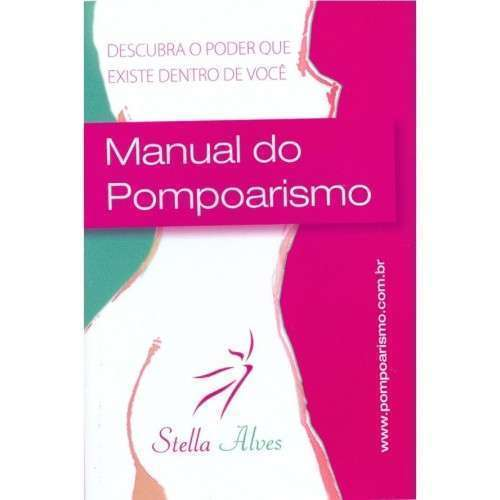 Manual do Pompoarismo - Stella Alves